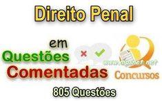 Questões Comentadas - Direito Penal, Veja em detalhes no site http://www.mpsnet.net/1/637.html