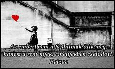 Honore De Balzac, Love Poems, Favorite Quotes, Life Quotes, Messages, Sayings, My Love, School, Inspiration