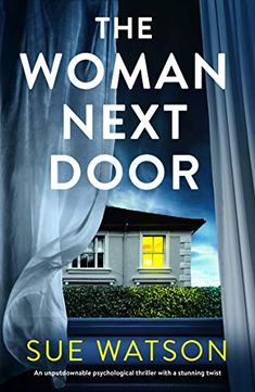Sue Watson's psychological thriller about a stalker turns into so much more.