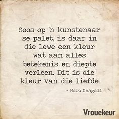 Life Quotes, Qoutes, Funny Quotes, Funny Memes, Afrikaanse Quotes, Quotes Deep Feelings, Marc Chagall, Love And Marriage, Poetry