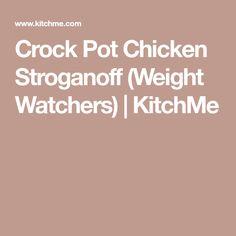 Crock Pot Chicken Stroganoff (Weight Watchers) | KitchMe