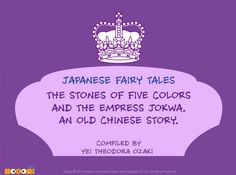 The Stones Of Five Colors And The Empress Jokwa - #StoriesforKids. For more interesting  #stories, visit: http://mocomi.com/fun/stories/