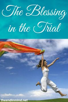 The Blessing in the Trial - By Debra Anderson