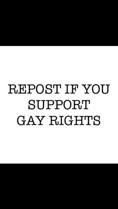I dare you to repost this on your most popular board if you support gay rights
