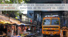 Oui vous avez bien lu! Un marathon de 56 heures en Inde! Dans la brève de la semaine Karine vous raconte comment nous avons relevé ce pari complètement fou!