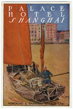 Palace Hotel Shanghai (luggage label), 1920 by Dan Sweeney