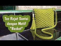 "Tas Rajut Simpel dengan Motif ""BASKET""   Crochet Sling Bag for Beginner - YouTube Crochet Stitches Free, Household Items, Crochet Projects, Straw Bag, Pouch, Basket, Hair Cuts, Youtube, Crochet Bags"