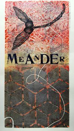 Meander   6 x 12 inches  mixed media  image: Susan Webster  stamped text: Stuart Kestenbaum  2015