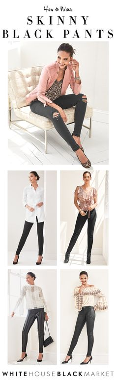 What's the secret to great legs? A lineup of incredibly-flattering skinny pants for every body (and every day of the week)—from destructed and coated jeans to jeggings and vegan leather-front leggings. Dressed up or dressed down—however you choose to wear them, skinny black pants are an absolute wardrobe necessity.  | White House Black Market