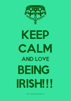 Problem: Irish people usually aren't too calm!