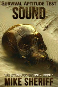 """Survival Aptitude Test: Sound""  ***  Mike Sheriff  (2017)"
