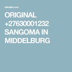 ORIGINAL +27630001232 SANGOMA IN MIDDELBURG