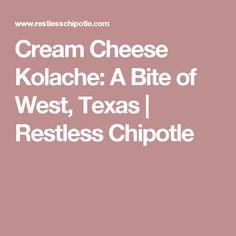 Cream Cheese Kolache: A Bite of West, Texas | Restless Chipotle