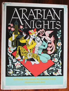 Arabian Nights, collected and edited by Andrew Lang and illustrated by Vera Bock. Published by Franklin Watts, inc. in 1946.