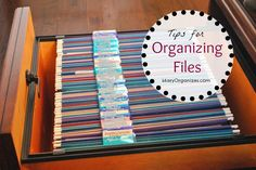 """Tips For Organizing Your Files"" - Files can be tricky, but they don't have to be. Replace your old philosophy with a new, improved way of thinking about files 