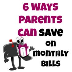 6 Ways Parents Can Save on Monthly Bills http://freebies4mom.com/2012/10/29/bills/