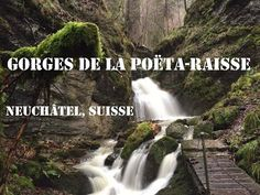 Gorges de la Poëta-Raisse - Neuchâtel (CH) - YouTube Days Out, Waterfall, Outdoor, Poet, Outdoors, Waterfalls, Outdoor Games, The Great Outdoors