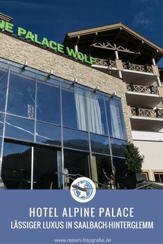 Ein traumhaftes Wochenende im Hotel Alpine Palace in Saalbach-Hinterglemm