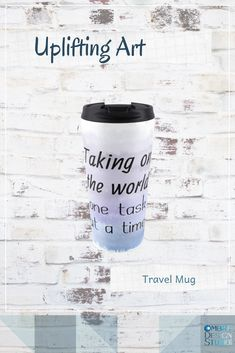 'Taking On The World One Task At A Time (black) Motivational' Travel Mug by Odsy Positive Inspiration, Life Inspiration, Motivation Inspiration, Time Travel, Travel Mug, Life Is Precious, You Are Special, First World