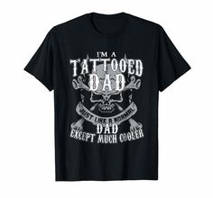 dedeshopping Mens Im a Tattooed Dad t-shirt - Mens Im a Tattooed Dad t-shirt Dad Tattoos, Tattoo T Shirts, Next Mens, S Man, Dads, Mens Tops, Unisex, Holiday, Design