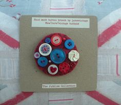 "Hand made button brooch - Felt  - vintage buttons. ""The Jubilee Collection"""