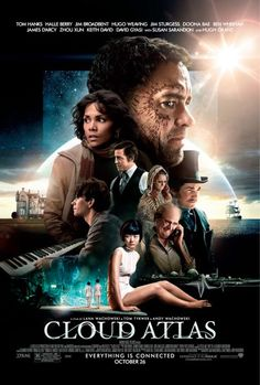 Cloud Atlas, Tom Tykwer, Andy and Lana Wachowski (2012), An exploration of how the actions of individual lives impact one another in the past, present and future, as one soul is shaped from a killer into a hero, and an act of kindness ripples across centuries to inspire a revolution.