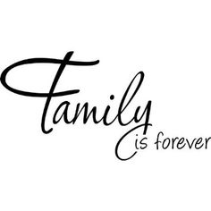 Amazon.com: Family Is Forever Wall Decal, Quote, Sticker: Home & Kitchen