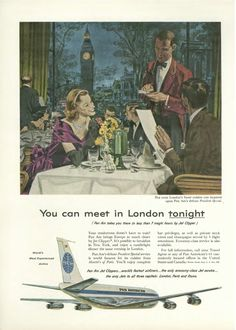 Vintage airline ad for PanAm jet-powered flight to London. In honor of the recent #PanAm show.