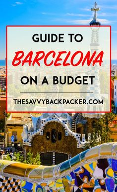 Tips for visiting Barcelona on a budget. Things to do in Barcelona — where to stay, what to see, when to visit, & how much to spend in this great city.