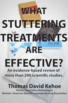 What Stuttering Treatments are Effective? Repinned by  SOS Inc. Resources  http://pinterest.com/sostherapy.