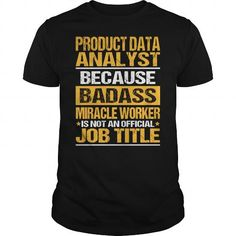 Awesome Tee For Product Data Analyst - #camo hoodie #sweater shirt. WANT IT => https://www.sunfrog.com/LifeStyle/Awesome-Tee-For-Product-Data-Analyst-134513405-Black-Guys.html?68278