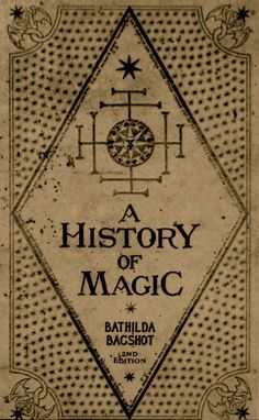 The History of Magic - a Hogwartz textbook.