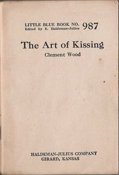 The Art of Kissing, by authority Clement Wood