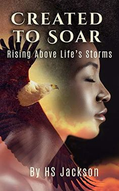 Amazon ❤ Created to Soar: Rising Above Life's Storms Best Books To Read, Good Books, Up Book, Facebook Likes, Rise Above, Storms, Good People, Bald Eagle, In This World