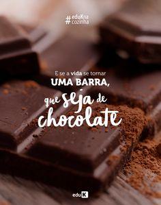Nada mais delicioso que uma barra de chocolate super saborosa, né? A melhor coisa é levar a vida de um jeito doce. Quer aprender a cozinhar com este apetitoso ingrediente? Confira os cursos eduK!
