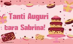 Crea cartoline personalizzate di compleanno | Tanti Auguri cara Sabrina! Fotografia