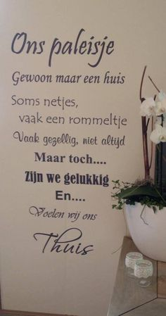 Trendy wall decored family quotes home 26 ideas Home Quotes And Sayings, Family Quotes, Cool Words, Wise Words, Dutch Quotes, More Than Words, Texts, Inspirational Quotes, Wisdom