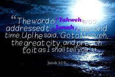 Jonah 3:1-2 Prophet Jonah, Sayings, Words, Lyrics, Horse, Quotations, Idioms, Quote, Proverbs