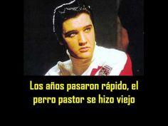 ELVIS PRESLEY -  Old Shep ( con subtitulos en español )  BEST SOUND