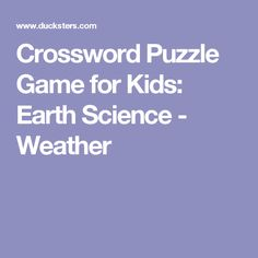 Crossword Puzzle Game for Kids: Earth Science - Weather