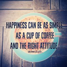 Coffee and happiness