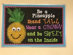 September Back to School Bulletin Board.Be a Pineapple! September Back to School Bulletin Board. September Bulletin Boards, Office Bulletin Boards, Elementary Bulletin Boards, Bulletin Board Borders, Back To School Bulletin Boards, School Displays, Classroom Displays, Classroom Decor, Classroom Supplies