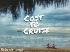 Cost to Cruise --January 2016 Sail Away, Family Outing, January 2016, Sailing, Cruise, Neon Signs, Adventure, Candle, Cruises