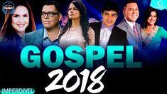 As melhores músicas gospel para ouvir em 2018 - Top 30 gospel