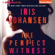 The Perfect Witness, a #Suspenseful #Mystery #Thriller by @Iris_Johansen, can now be sampled in audio here... http://amblingbooks.com/books/view/the_perfect_witness