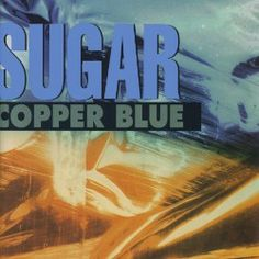 Sugar, Copper Blue