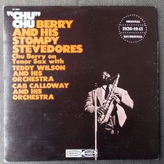The Fabulous CHU BERRY and his Stompy Stevedores LP...Chu...Original 1936-1941 Recordings...Epic Records...Vintage Vinyl...30s Jazz Record.. by SlimandSugar on Etsy