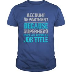 Account Department Shirt