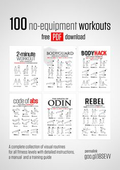 100 No-Equipment Workouts http://www.dirtyweights.com