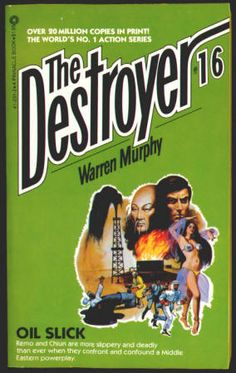 THE DESTROYER by Richard Sapir and Warren Murphy. #16 OIL SLICK: Paperback, FN+, (Published 1974) March 1981, 5th Printing, Pinnacle Books, $5